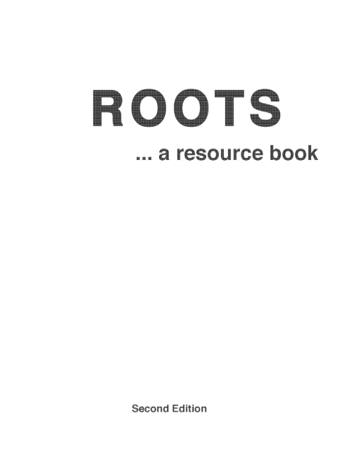 Roots: A Resource Book