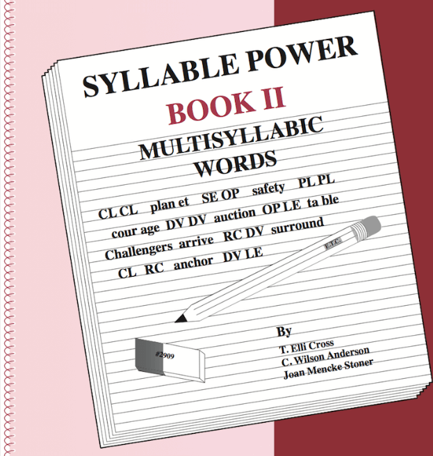 Syllable Power Book II - Multisyllablic Words (Grades 4 and up)