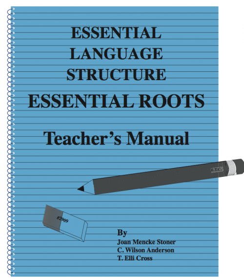 Essential Roots Workbook Teacher's Manual Grades 9 - Adult
