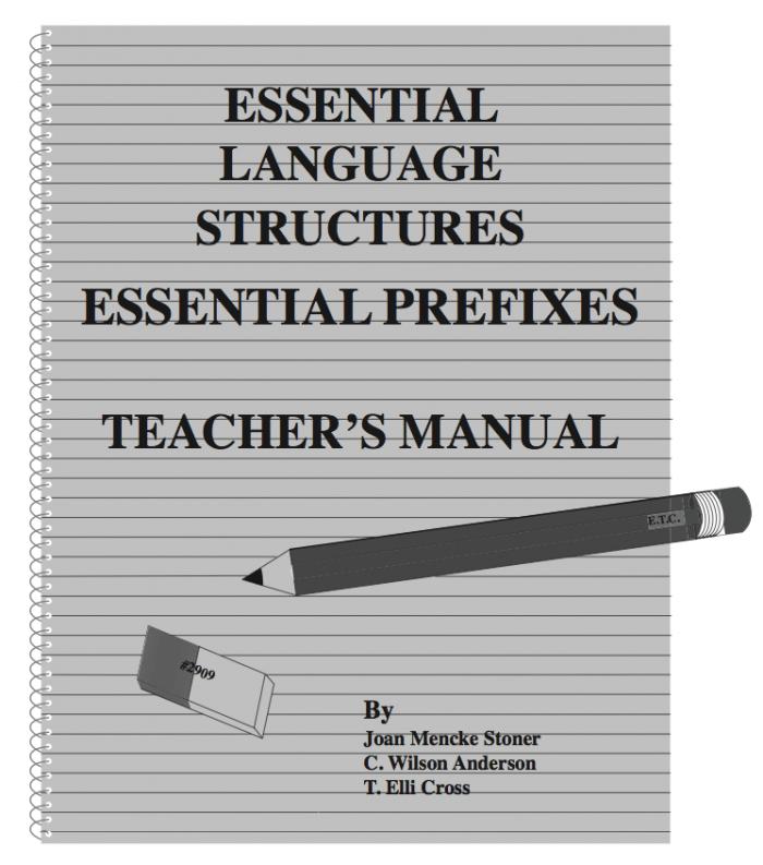 Essential Prefixes Teacher's Manual (Grades 9 - Adult)