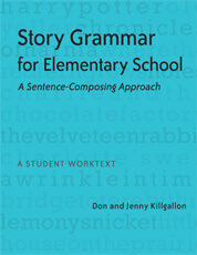 Story Grammar for Elementary School: A Sentence-Composing