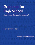 Grammar for High School: A Sentence-Composing Approach