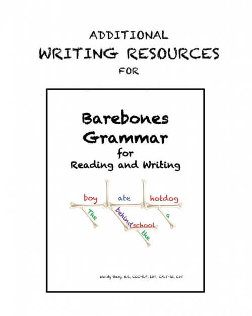 Barebones Grammar Additional Writing Resources Manual by Wendy Stacy