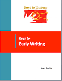 Keys to Early Writing by Joan Sedita