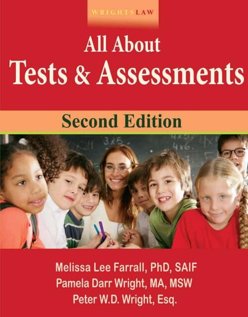 Wrightslaw: All About Tests & Assessments, 2nd Edition