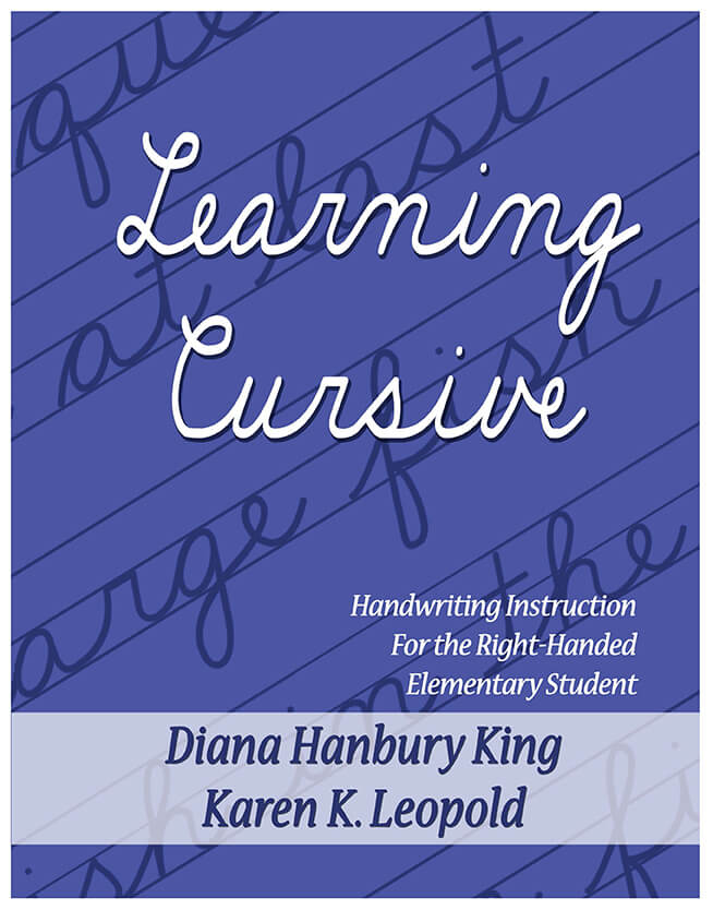 Learning Cursive - Handwriting Instruction For the Right-Handed Elementary Student